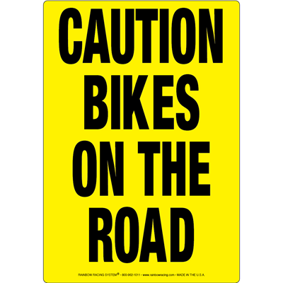 item_432_Caution_Bikes_On_The_Road_Sign